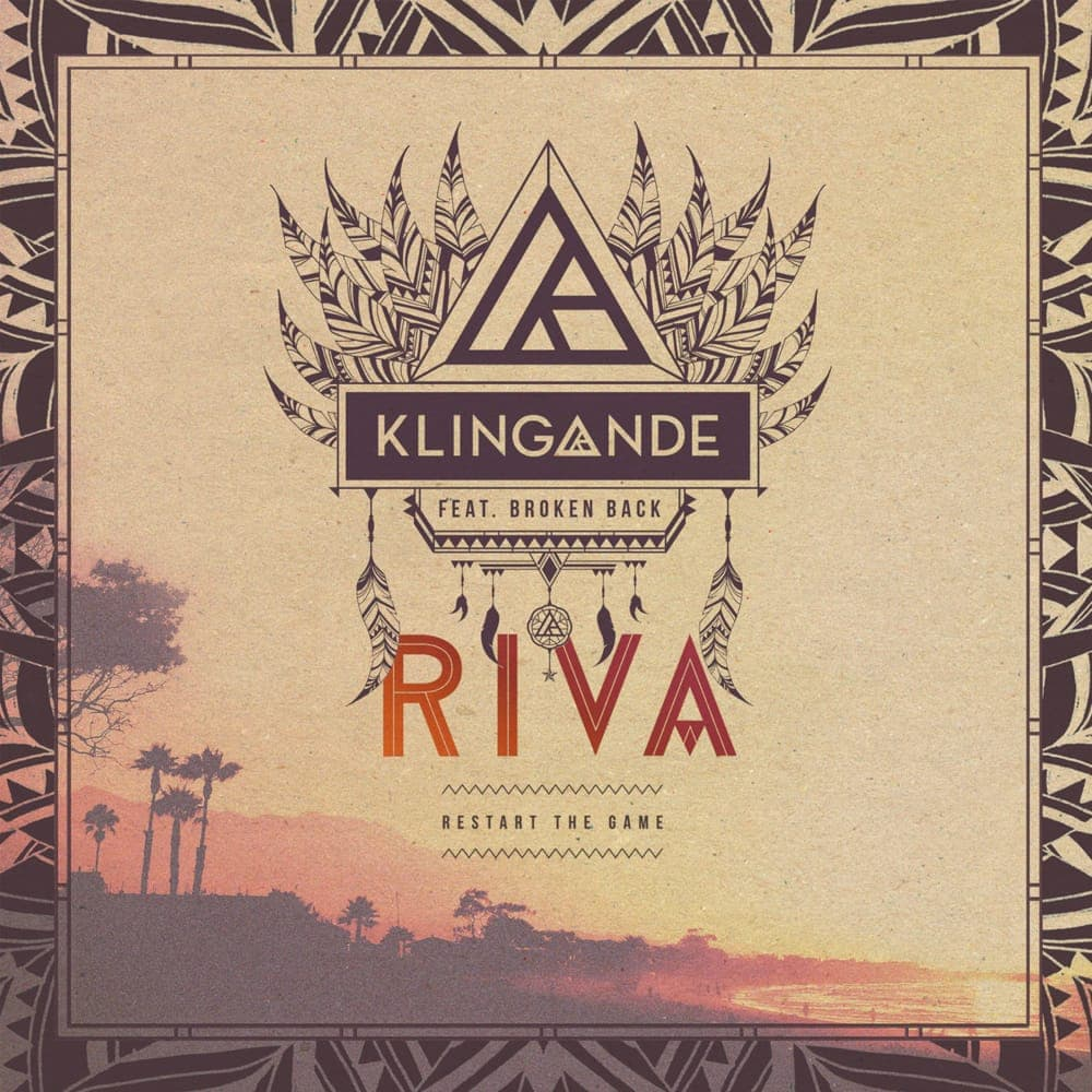 Riva (Restart The Game) - Klingande