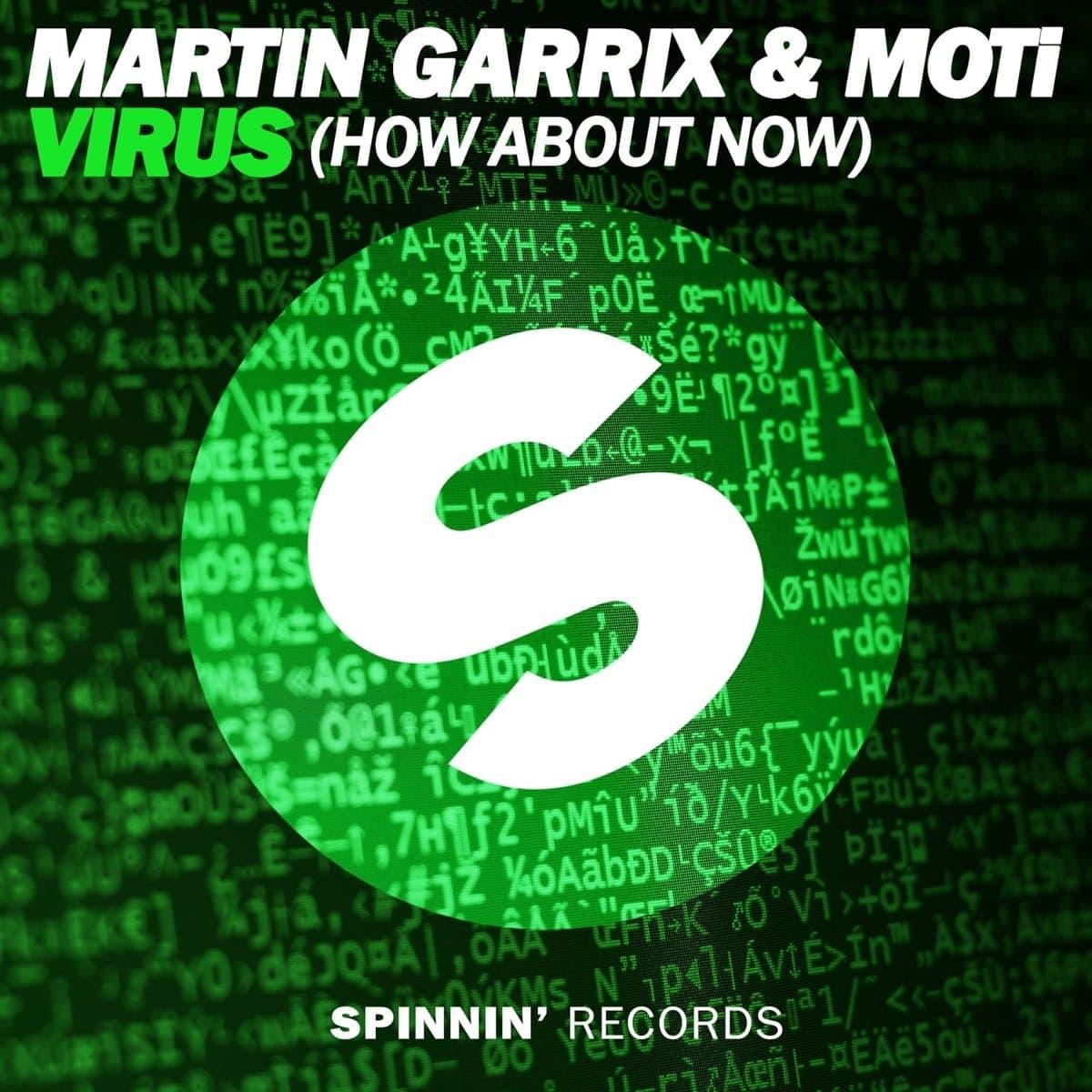 Virus (How About Now) - Martin Garrix & Moti