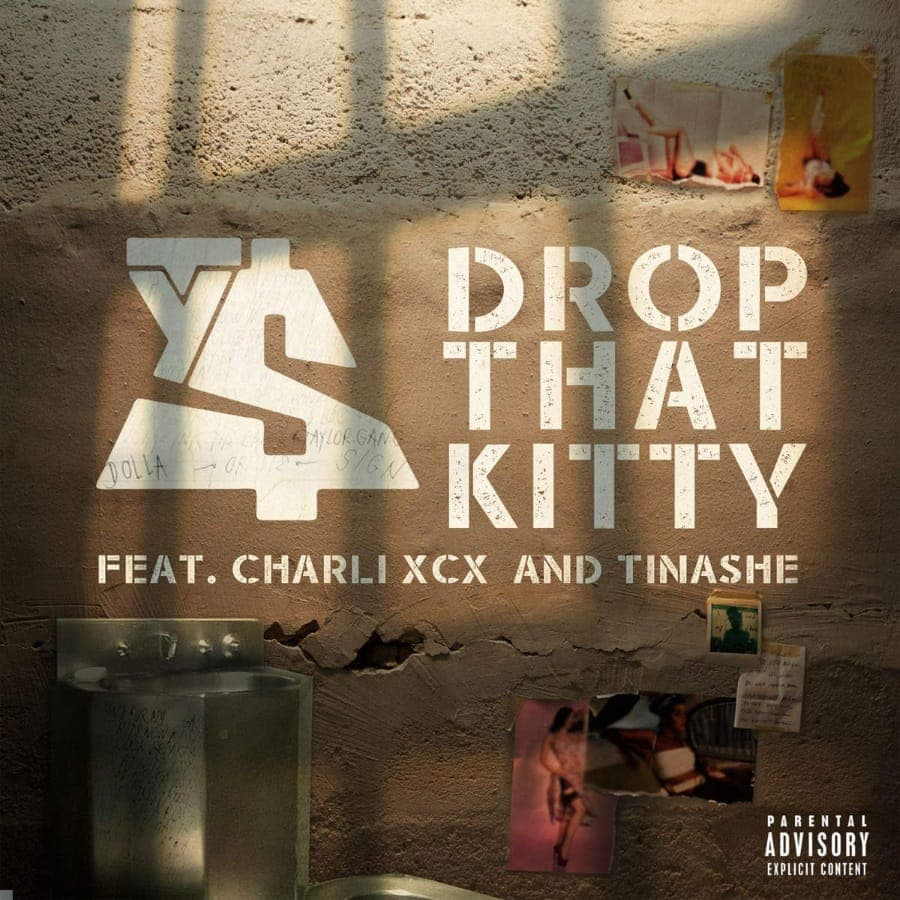 Drop That Kitty - Ty Dolla $ign Feat. Charli XCX & Tinashe