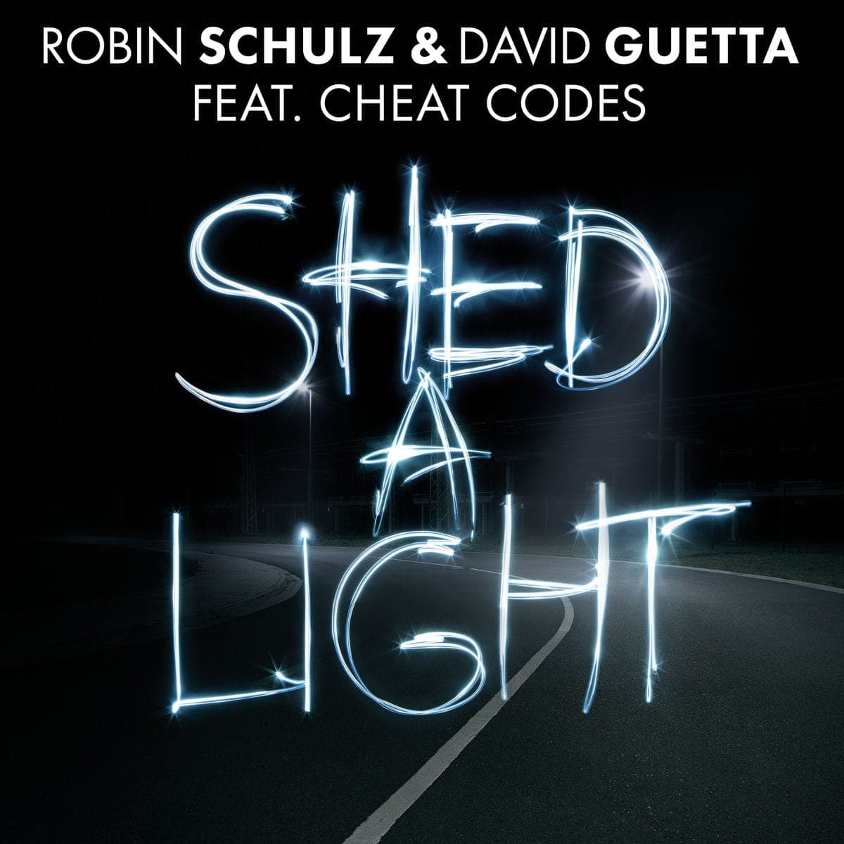 Shed A Light - Robin Schulz & David Guetta