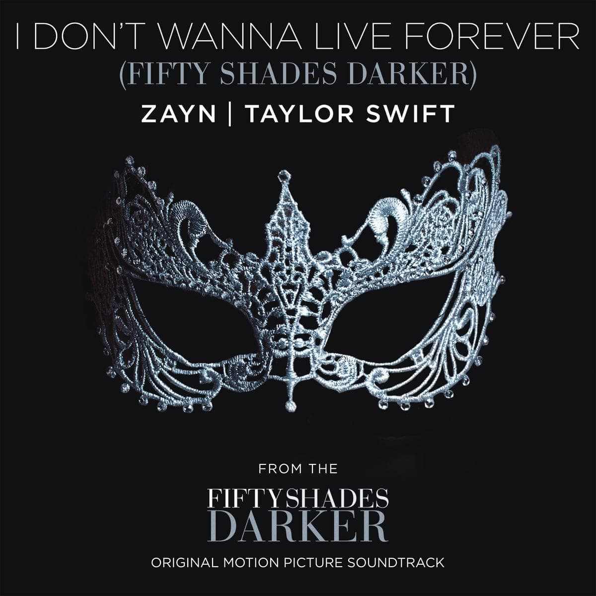 I Don't Wanna Live Forever - Zayn & Taylor Swift