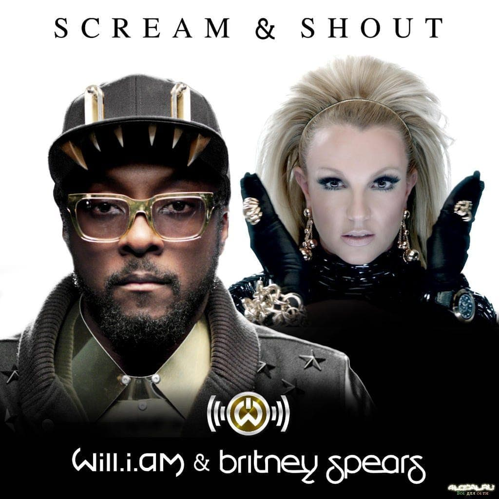 Scream & Shout (feat. Britney Spears) - Will.I.Am