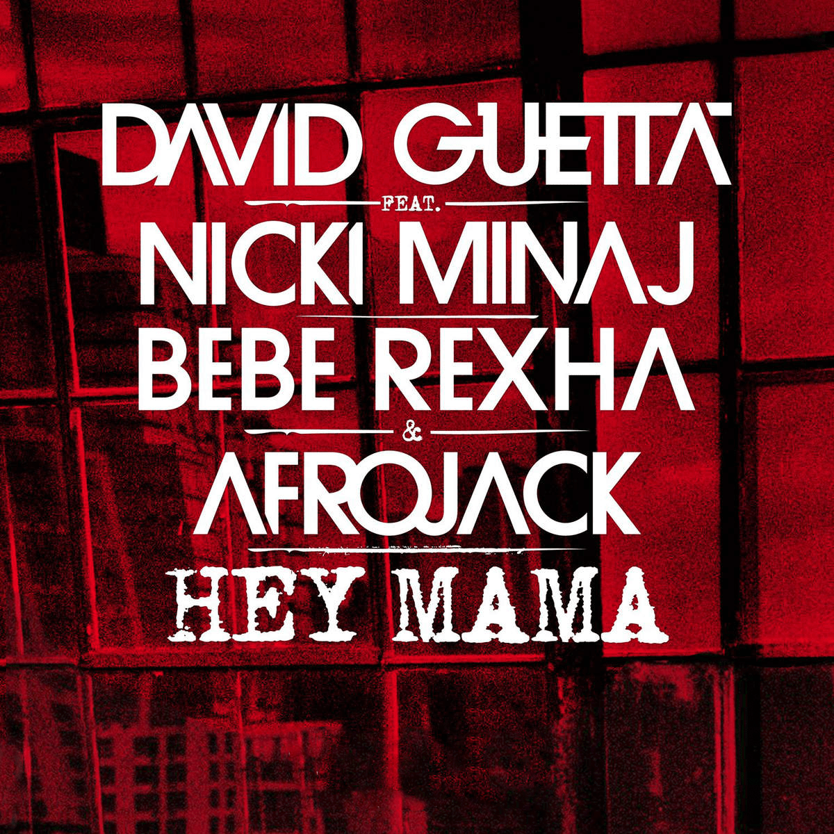 Hey Mama (feat. Nicki Minaj & Afrojack) - David Guetta