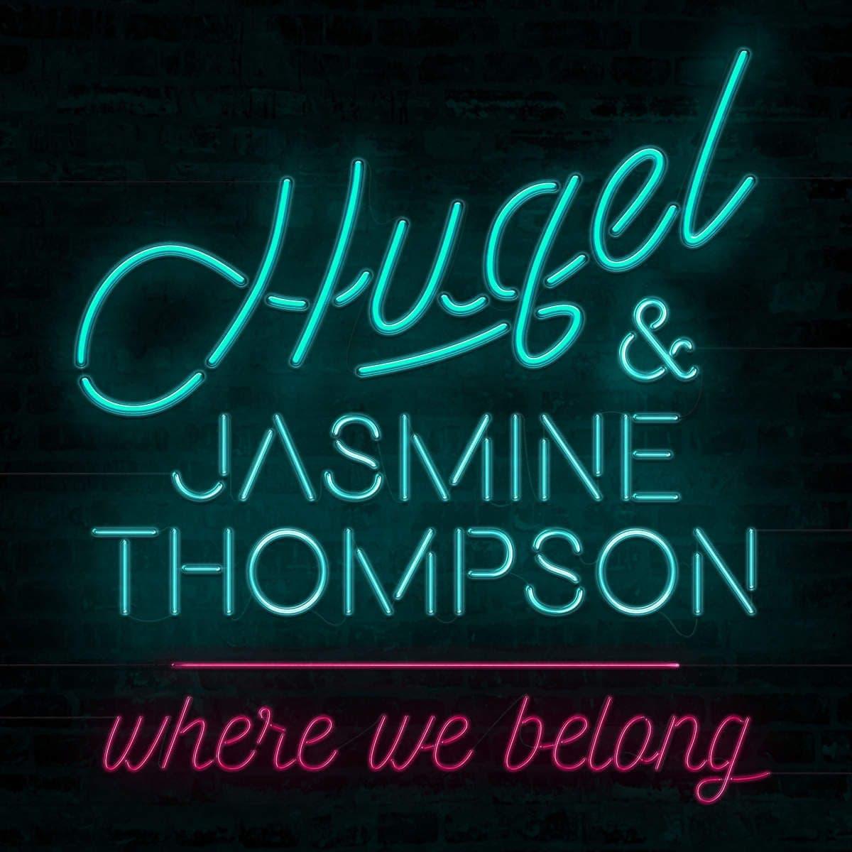 Where We Belong (ft Jasmine Thompson) - Hugel
