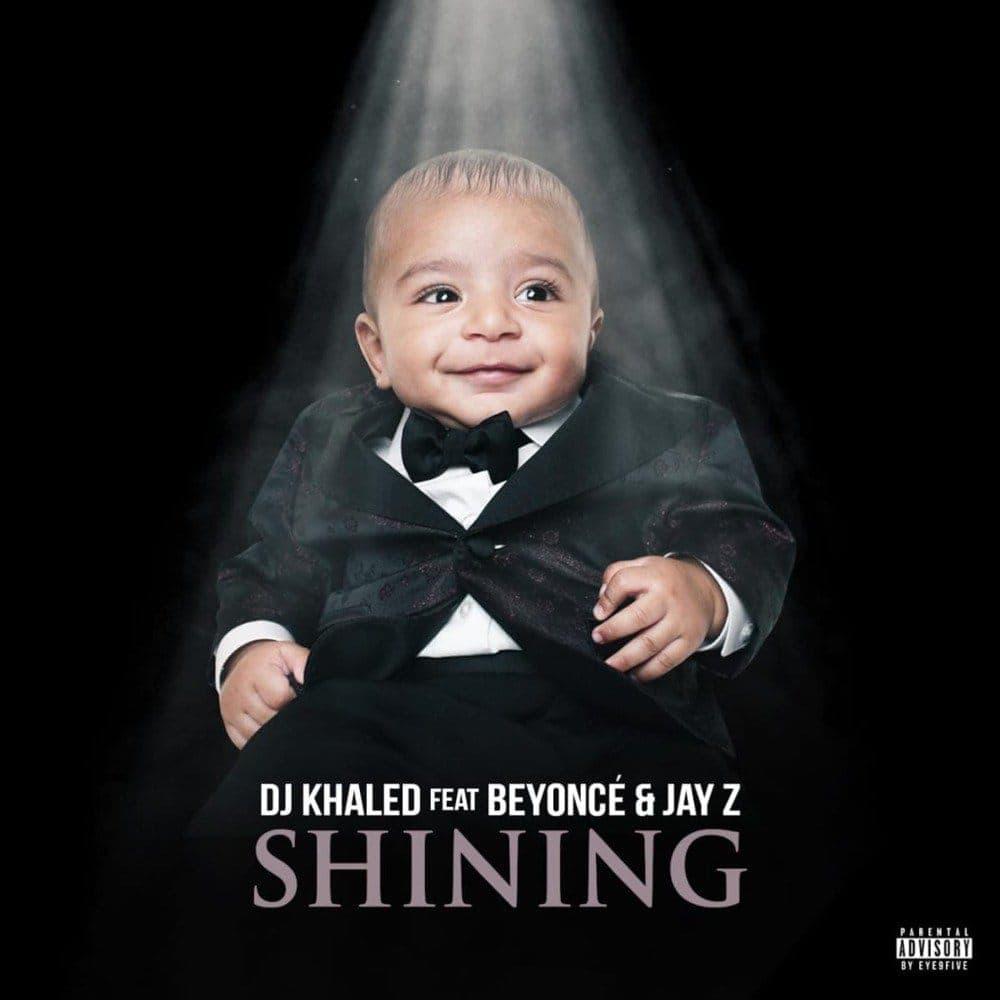 Shining Ft Beyonce & Jay Z - DJ Khaled