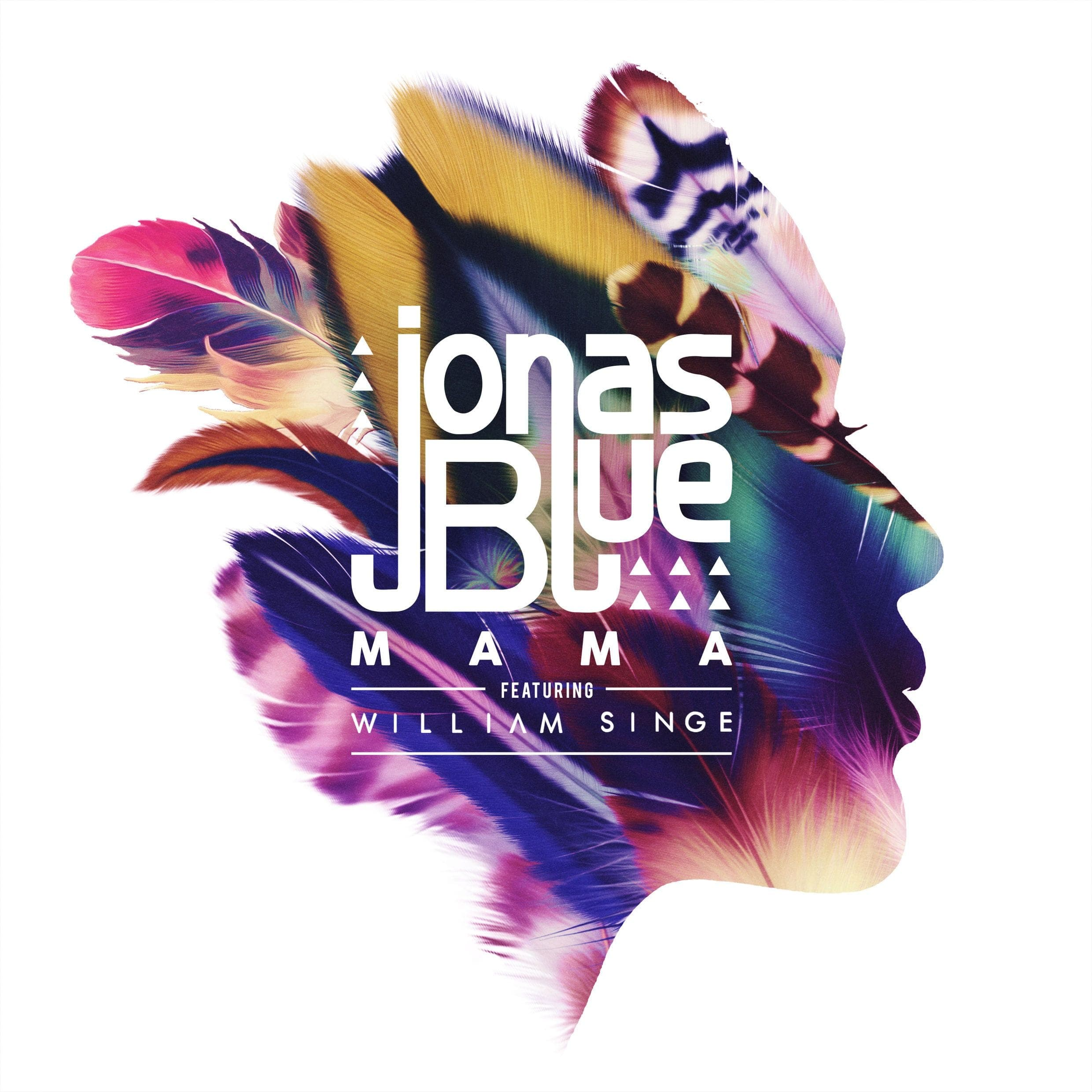 Mama (feat. William Singe) - Jonas Blue