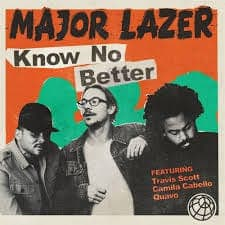 Know No Better (feat. Quavo) - Major Lazer