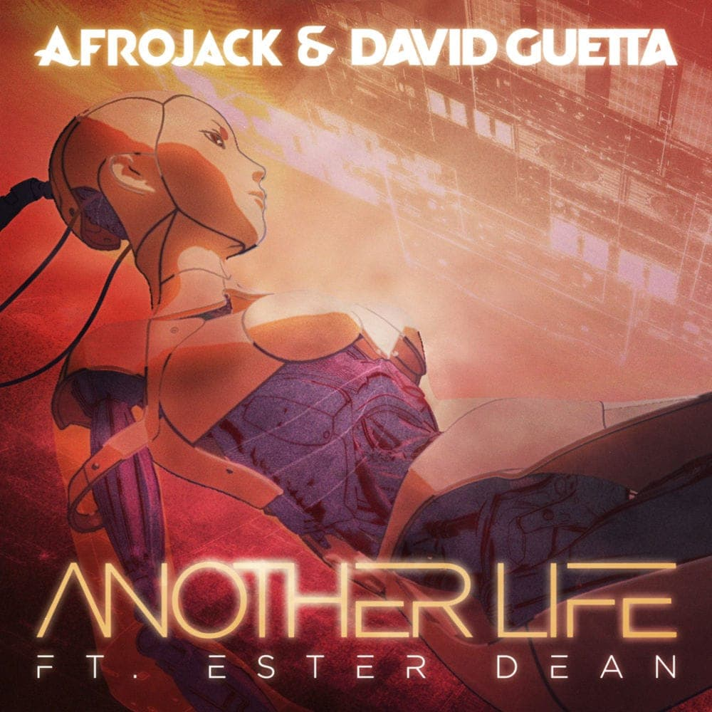 Another Life - Afrojack & David Guetta