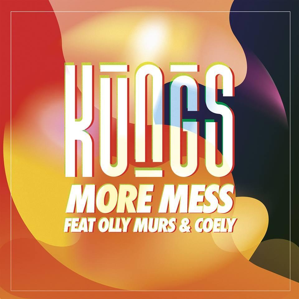 More Mess - Kungs