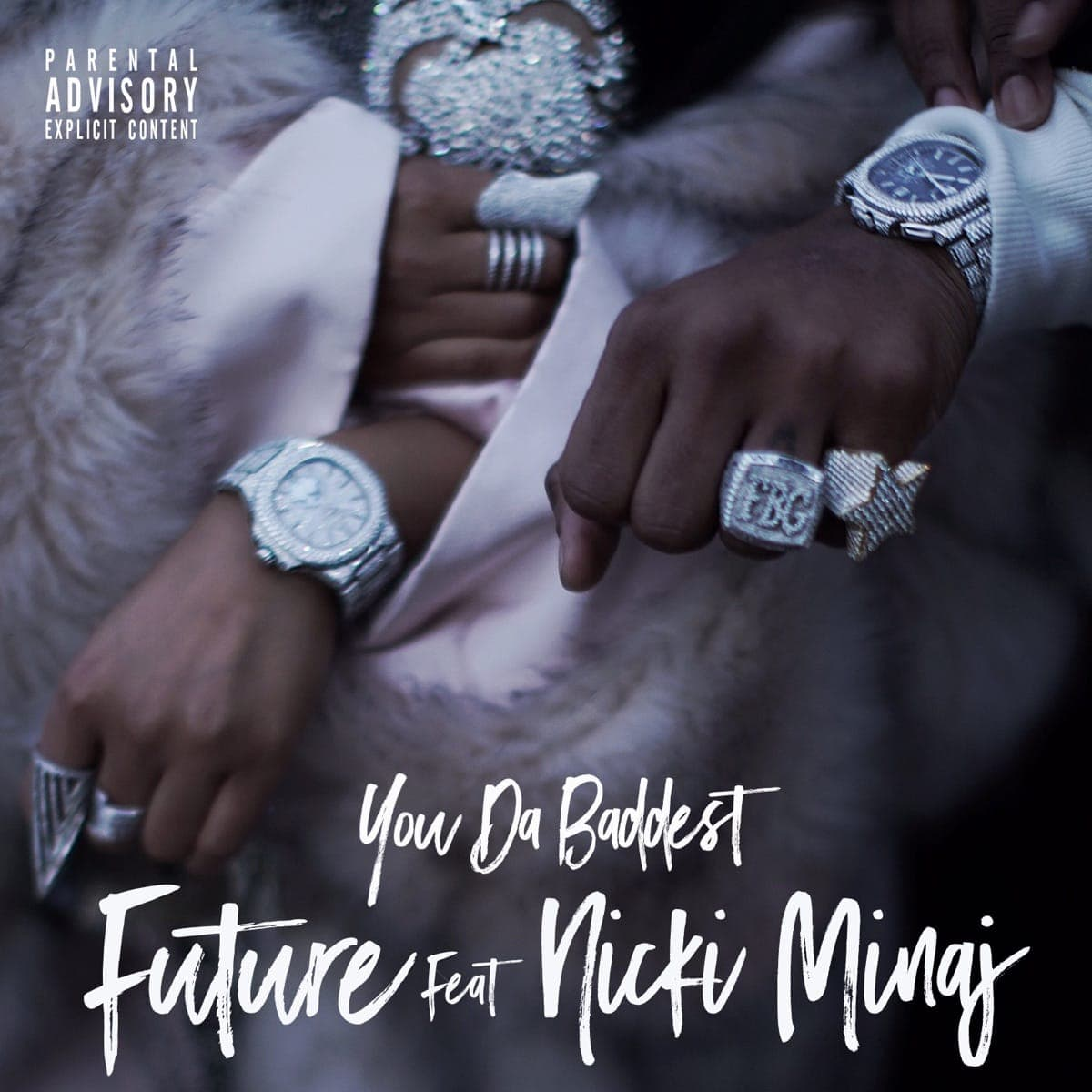 You Da Baddest - Future & Nicki Minaj