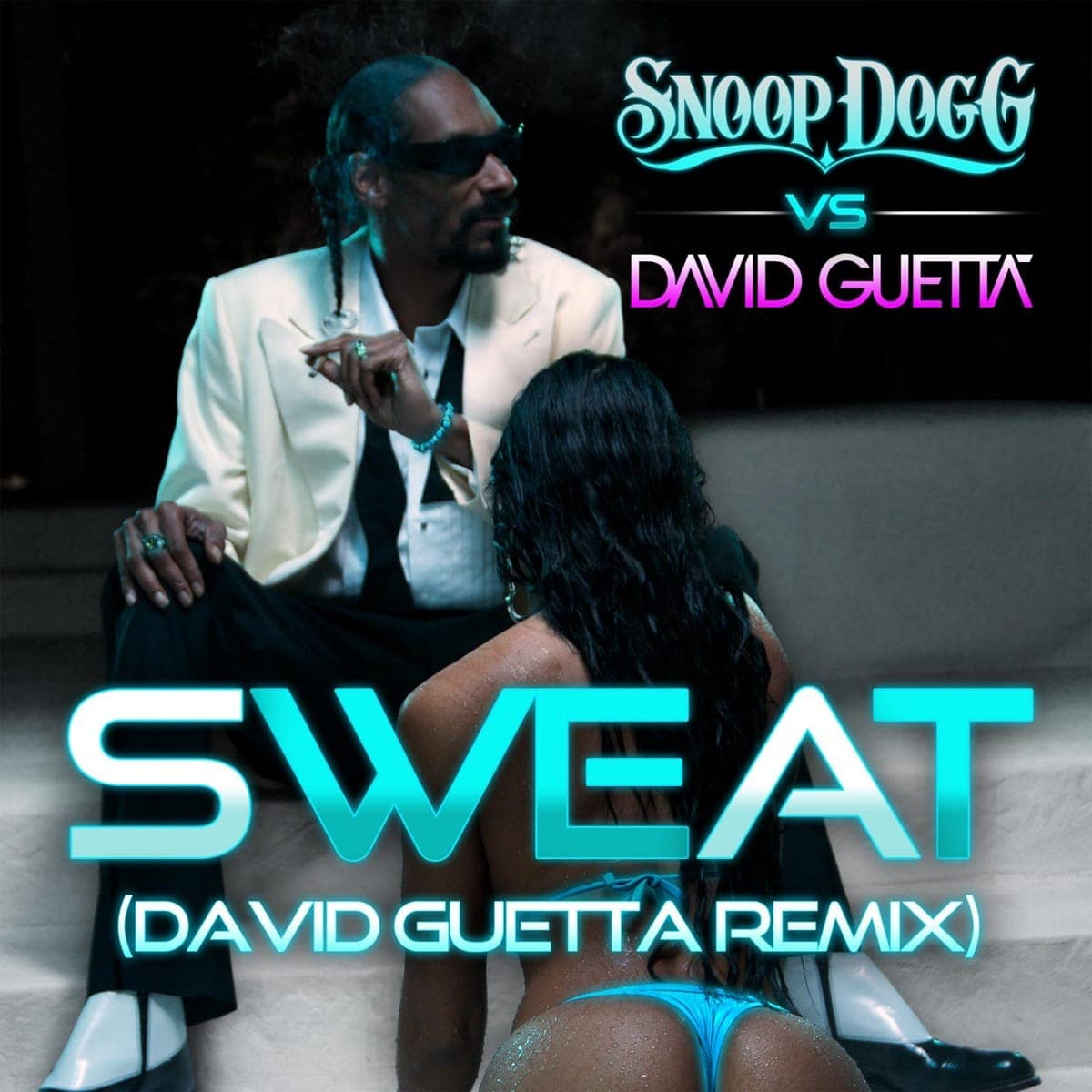 Sweat - Snoop Dogg & David Guetta