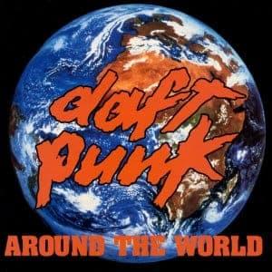 Around The World - Daft Punk