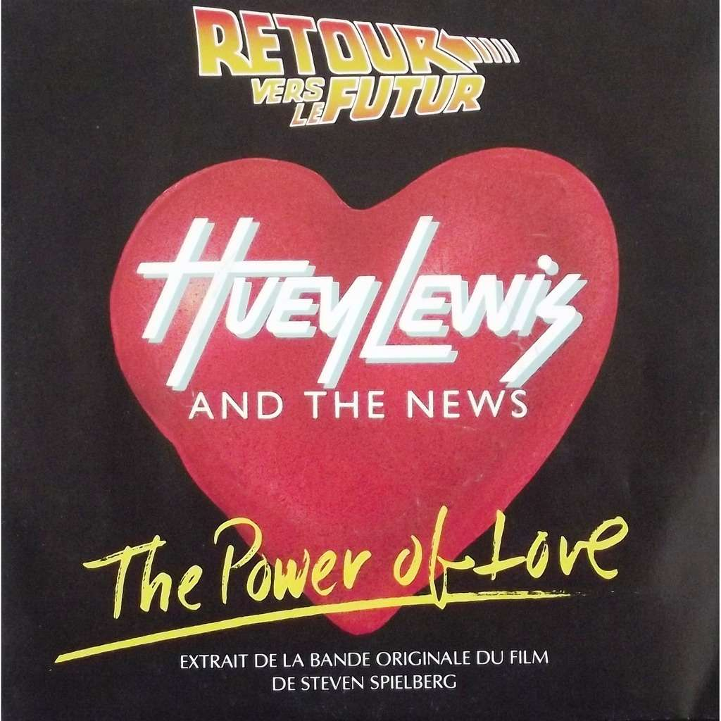 The Power Of Love - Huey Lewis