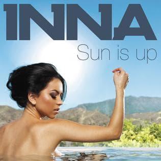 Sun Is Up - Inna