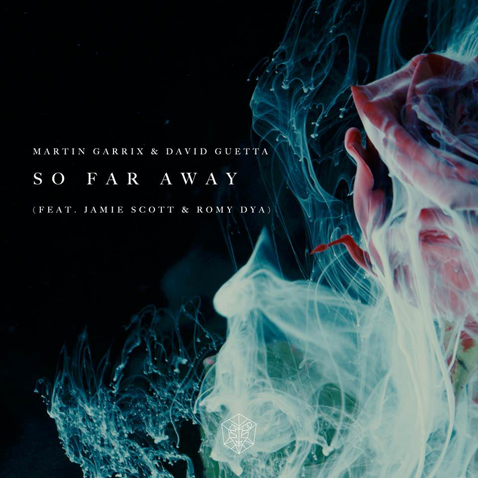 So Far Away - Martin Garrix & David Guetta