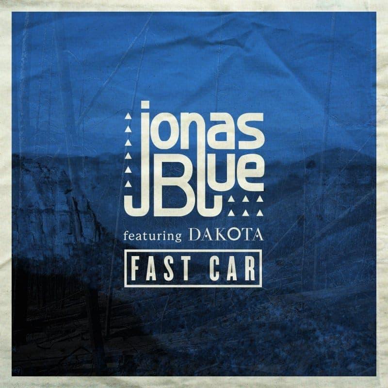 Fast Car - Jonas Blue