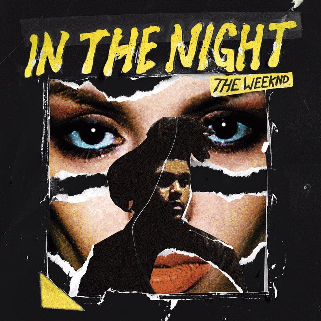 In The Night - The Weeknd