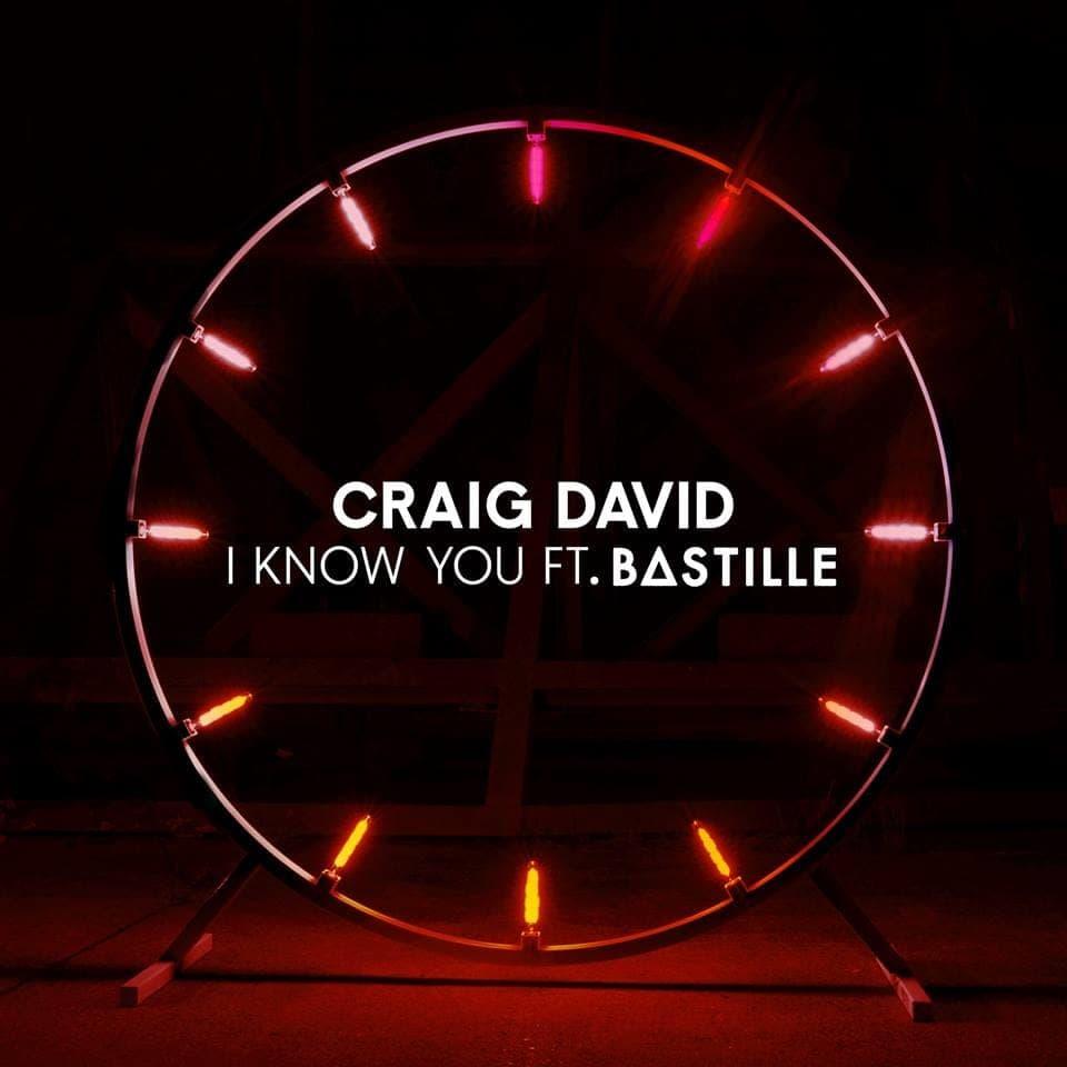 I Know You - Craig David & Bastille