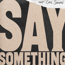Say Something - Justin Timberlake