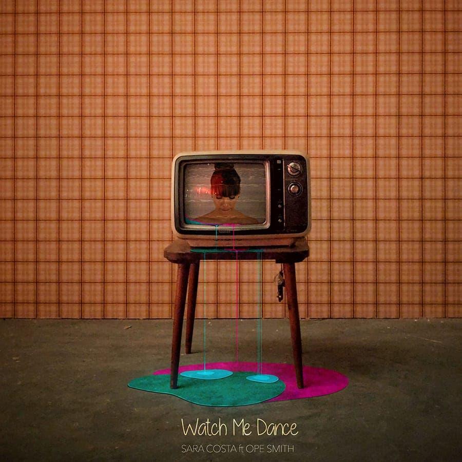 Watch Me dance - Sara Costa & Ope Smith