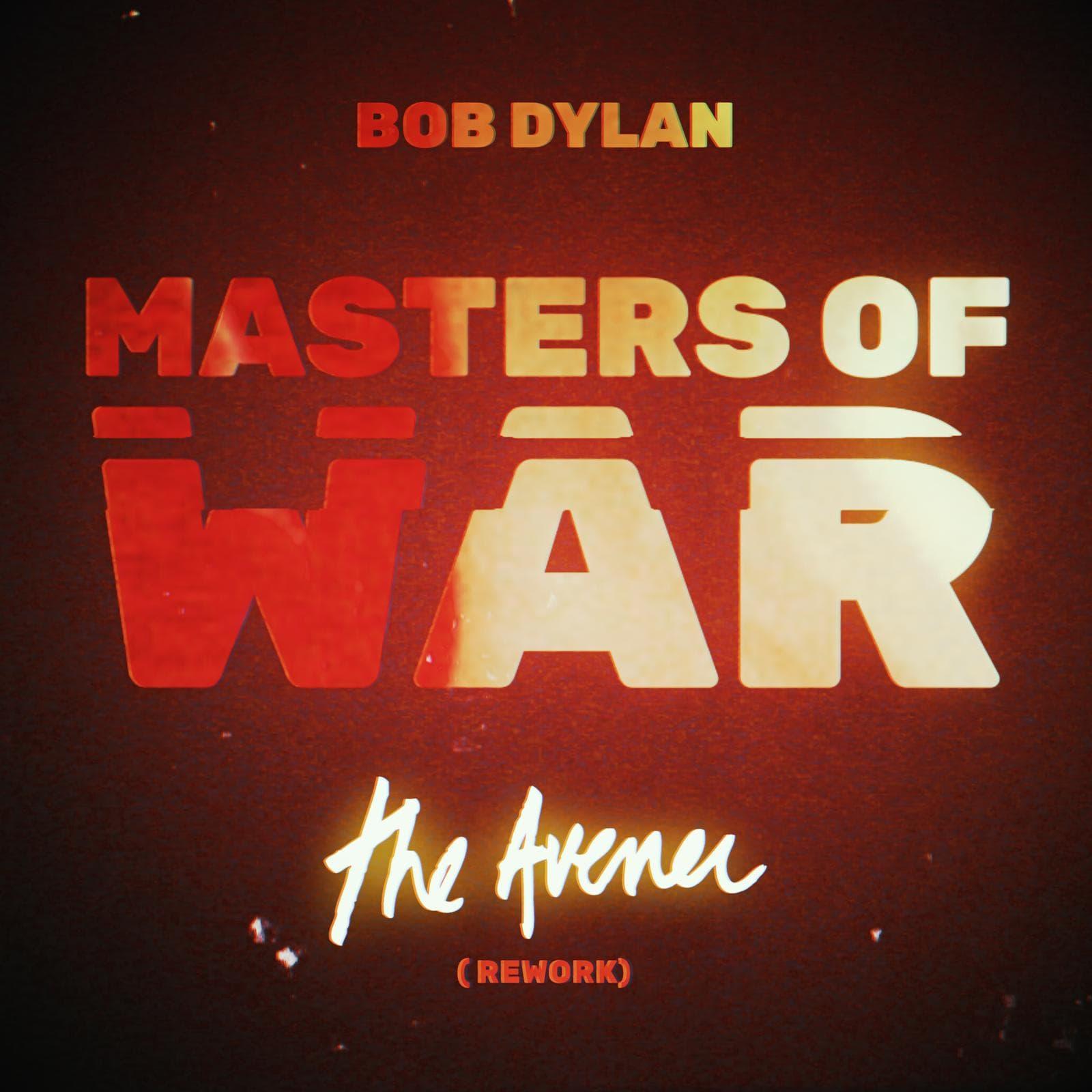 Masters of War (The Avener Rework) - Bob Dylan & The Avener