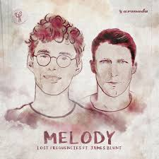 Melody - Lost Frequencies & James Blunt