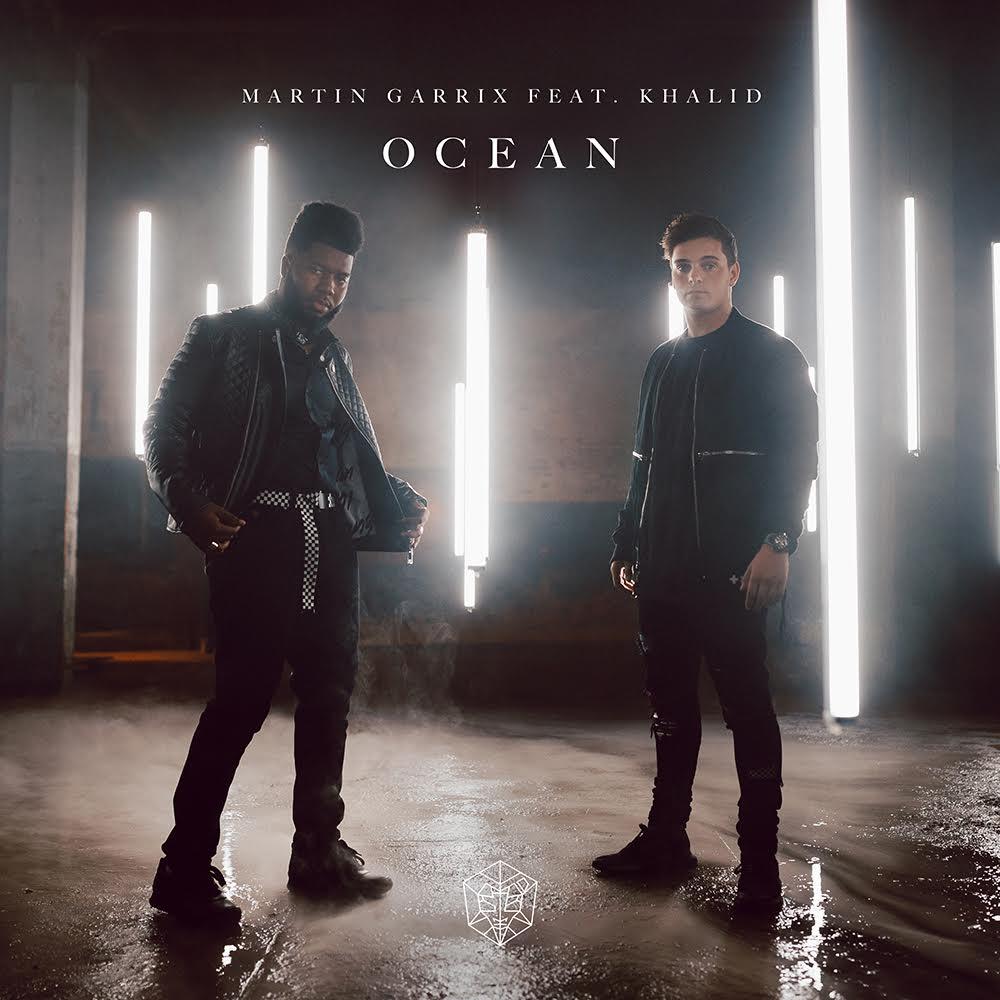 Ocean - Martin Garrix & Khalid