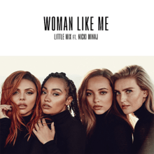 Woman Like Me - Little Mix