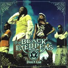 Don't Lie - The Black Eyed Peas