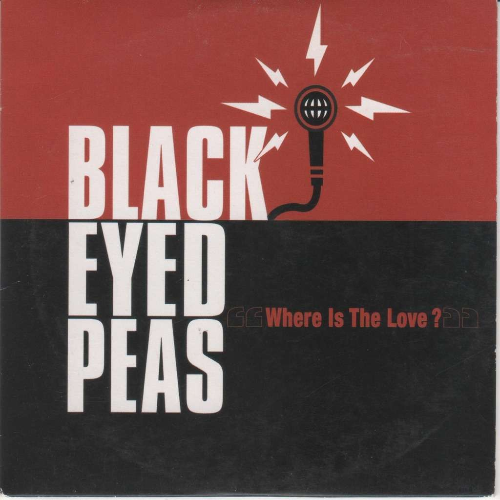 Where Is The Love ? - The Black Eyed Peas