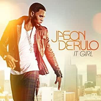It Girl - Jason Derulo