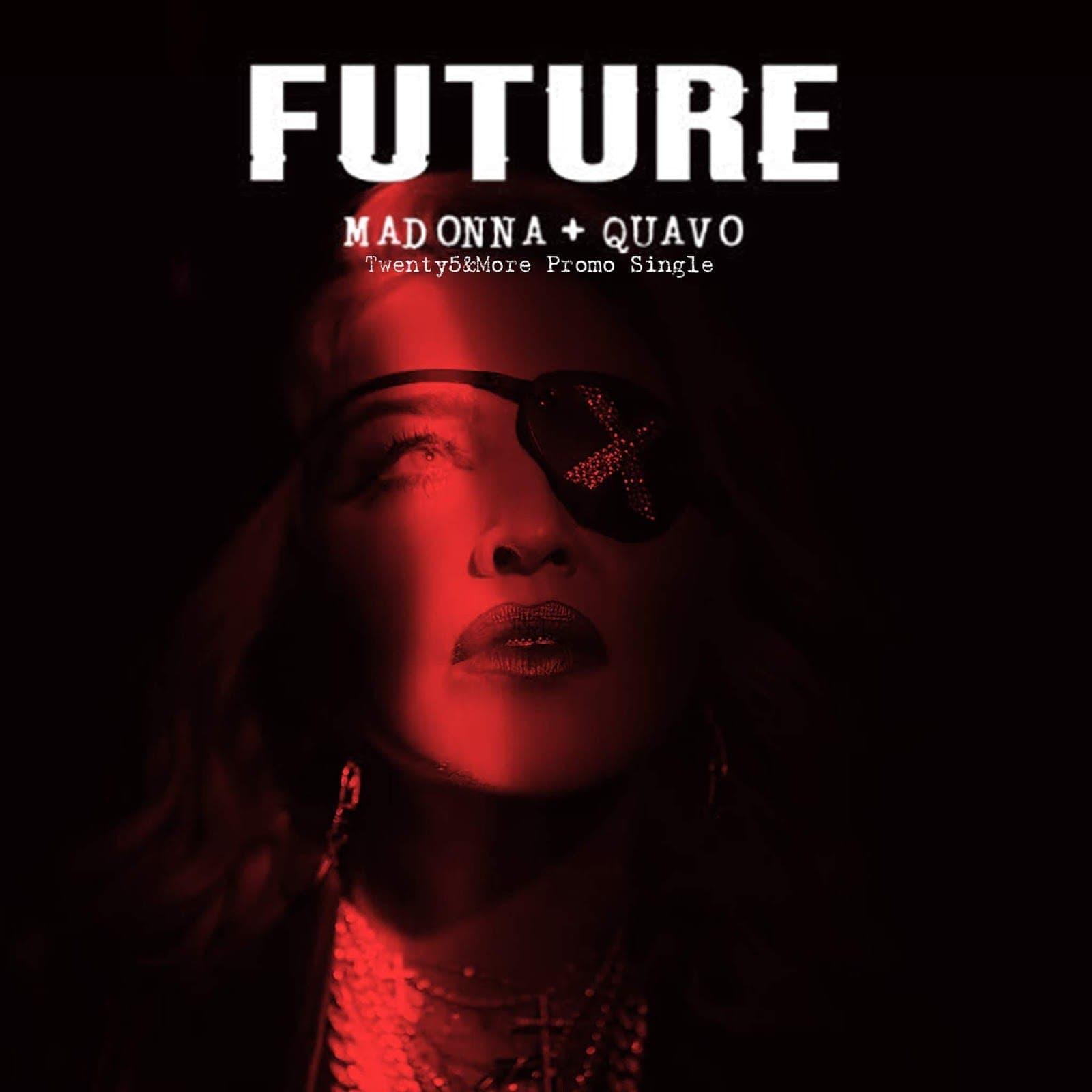 Future - Madonna & Quavo