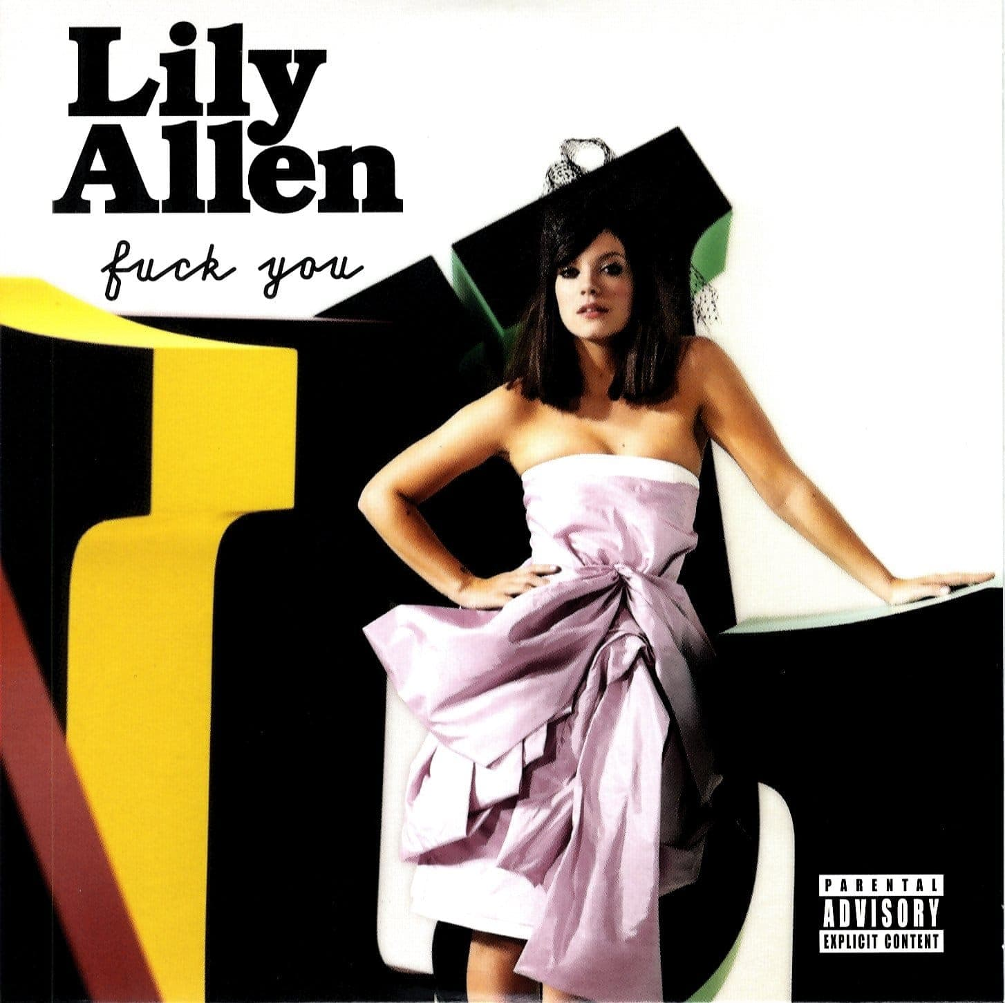Fuck You - Lily Allen