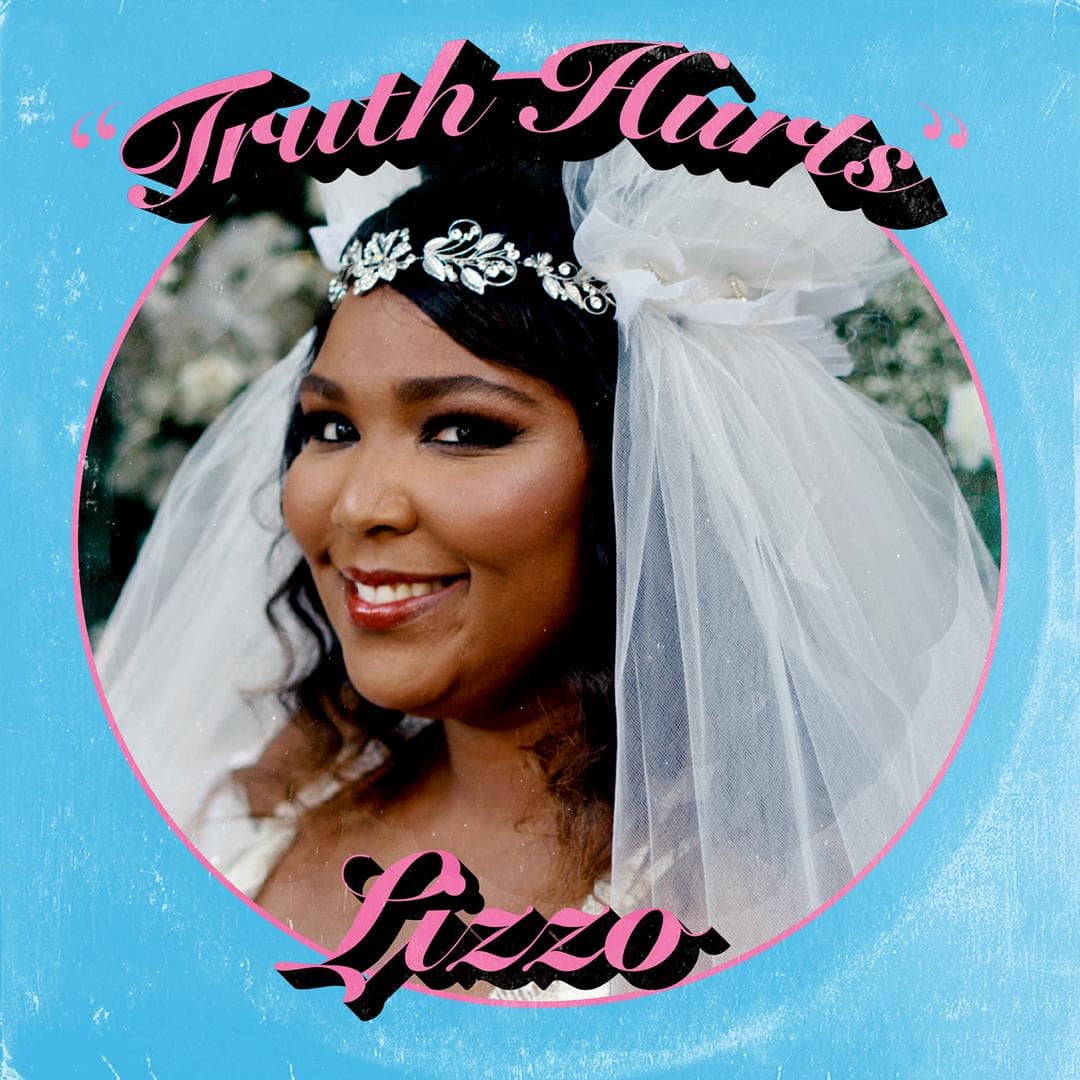 Truth Hurts - Lizzo