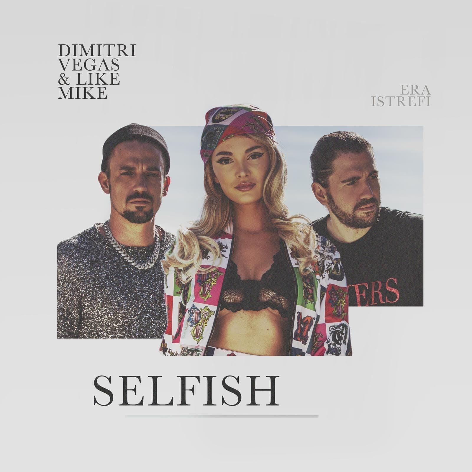 Selfish - Dimitri Vegas