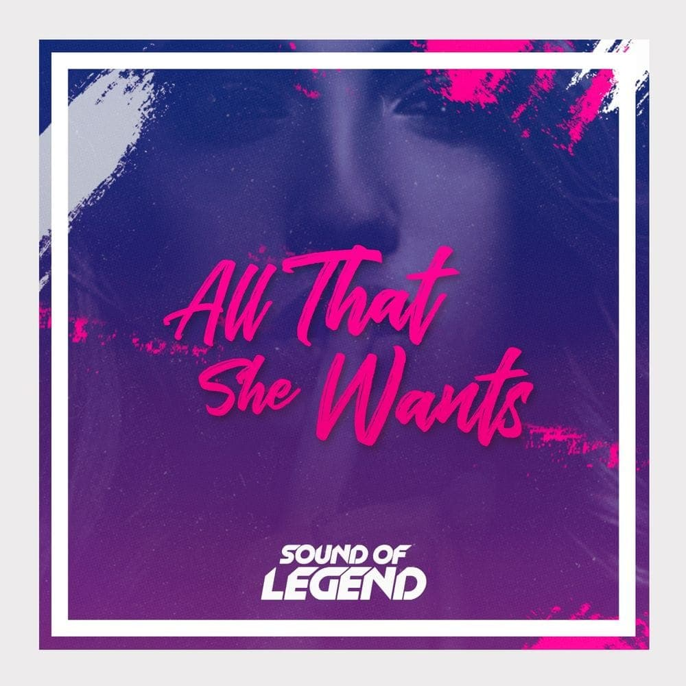 All That She Wants - Sound Of Legend