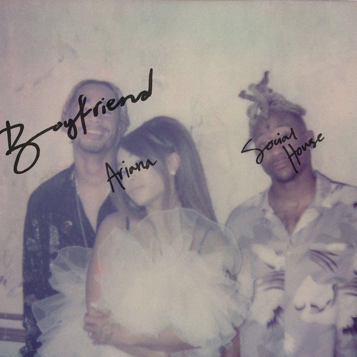 Boyfriend - Ariana Grande