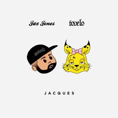 Jacques - Jax Jones & Tove lo