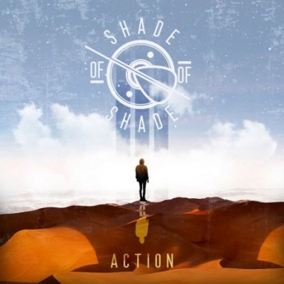 Action - Shade of Shade