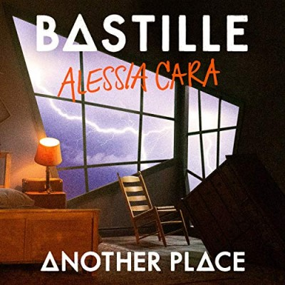 Another Place (ft. Alessia Cara) - Bastille