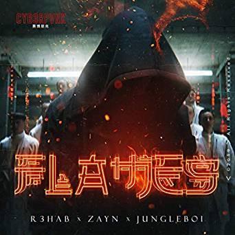Flames (with Zayn) - R3hab