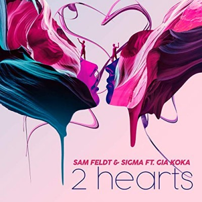 2 Hearts (ft. Gia Koka) - Sam Feldt & Sigma