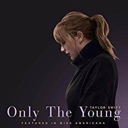 Only The Young (Featured in Miss Americana) - Taylor Swift