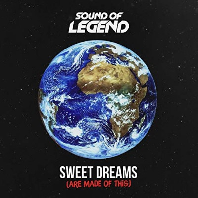 Sweet Dreams (Are Made of This) - Sound Of Legend
