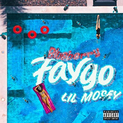 Blueberry Faygo - Lil Mosey