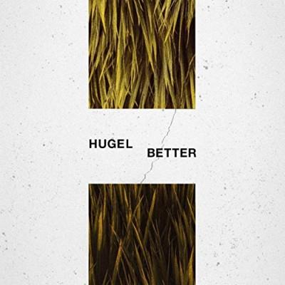 Better - Hugel
