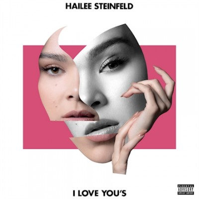 I Love You's - Hailee Steinfeld