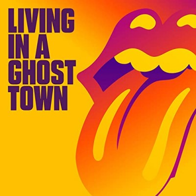 Living In A Ghost Town - The Rolling Stones