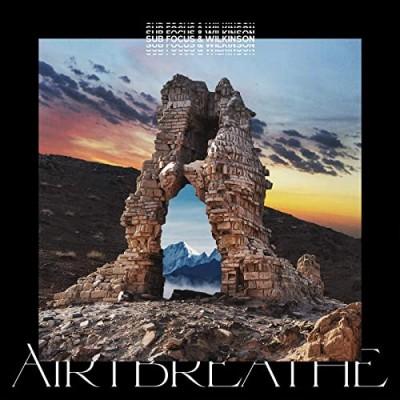 Air I Breathe - Sub Focus & Wilinson