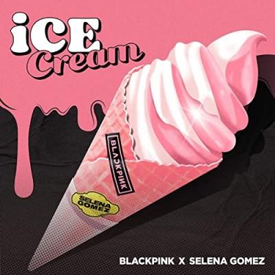 Ice Cream (with Selena Gomez) - BLACKPINK